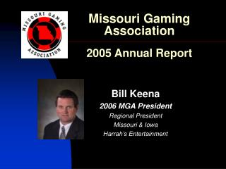 Missouri Gaming Association 2005 Annual Report