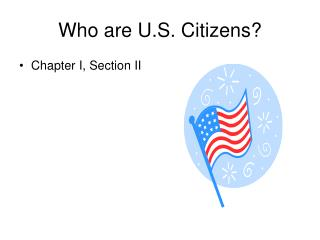Who are U.S. Citizens?