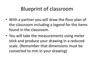 Blueprint of classroom