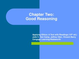 Chapter Two: Good Reasoning