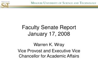 Faculty Senate Report January 17, 2008