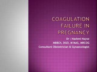 Coagulation failure in pregnancy