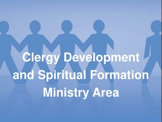 Clergy Development  and  Spiritual Formation  Ministry Area