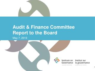 Audit & Finance Committee Report to the Board