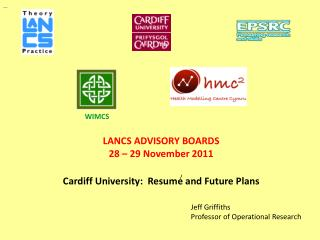 LANCS ADVISORY BOARDS  28 – 29 November 2011