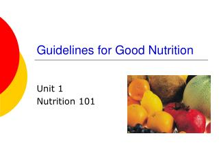 Guidelines for Good Nutrition