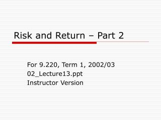 Risk and Return   Part 2