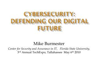 Cybersecurity :  defending our digital future