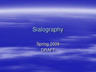 Sialography