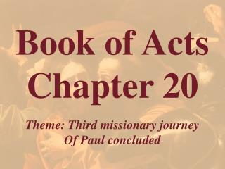 Book of Acts  Chapter 20