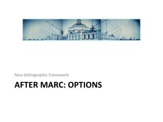 After marc: options
