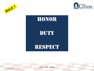 Honor Duty respect