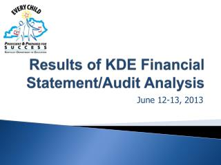Results of KDE Financial Statement/Audit Analysis