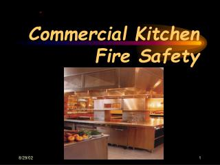 Commercial Kitchen  Fire Safety