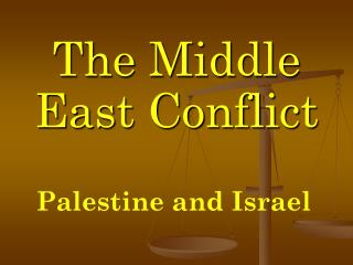 The Middle East Conflict