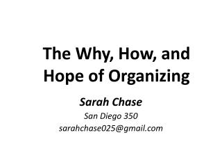 The Why, How, and Hope of Organizing