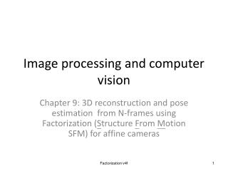 Image processing and computer vision