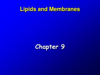 Lipids and Membranes