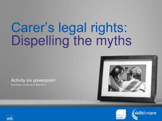 Carer's legal rights:  Dispelling the myths