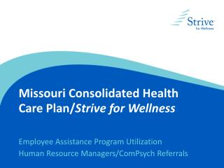 Missouri Consolidated Health Care Plan/ Strive for Wellness