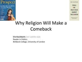 Why Religion Will Make a Comeback