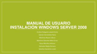 Manual de Usuario  Instalación Windows Server 2008