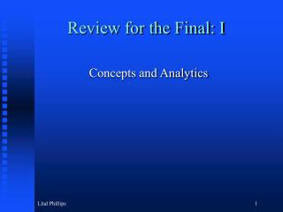 Review for the Final: I
