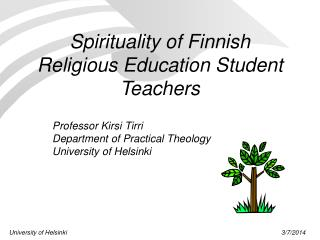 Spirituality of Finnish Religious Education Student Teachers