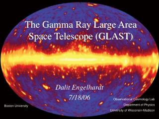The Gamma Ray Large Area Space Telescope (GLAST)