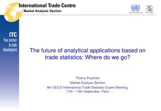 The future of analytical applications based on trade statistics: Where do we go?