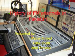 History of FM channels in Pakistan