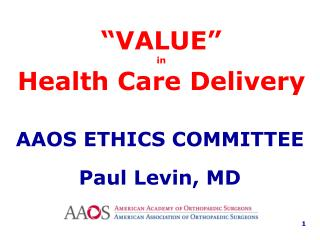 """VALUE""  in Health Care Delivery"