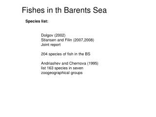 Fishes in th Barents Sea
