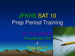JFKHS SAT 10 Prep Period Training