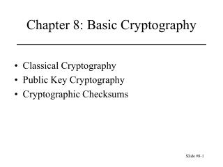 Chapter 8: Basic Cryptography