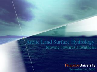 Arctic Land Surface Hydrology: