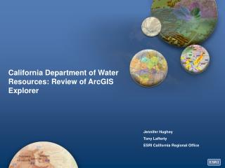 California Department of Water Resources: Review of ArcGIS Explorer