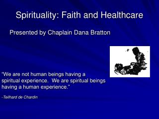 Spirituality: Faith and Healthcare