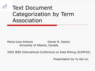 Text Document Categorization by Term Association