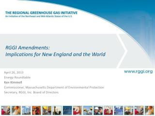 RGGI Amendments: Implications for New England and the World