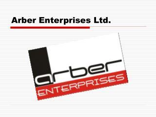 Arber Enterprises Ltd.