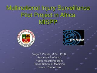 Multinational Injury Surveillance Pilot Project in Africa MISPP