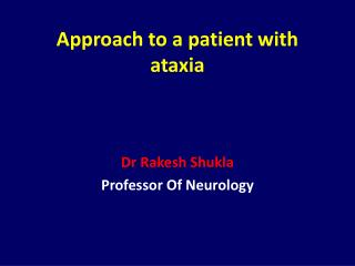 Approach to a patient with ataxia