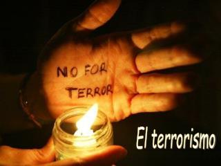 El terrorismo