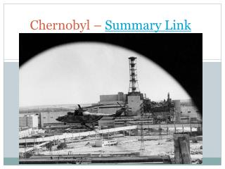 Chernobyl – Summary Link