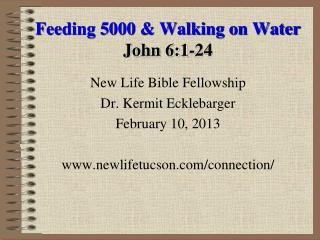 Feeding 5000 & Walking on Water John 6:1-24