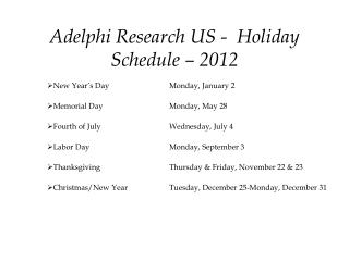 Adelphi Research US -  Holiday Schedule – 2012
