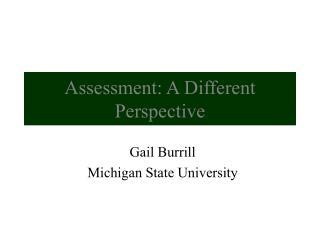 Assessment: A Different Perspective