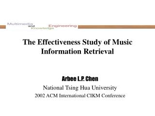 The Effectiveness Study of Music Information Retrieval