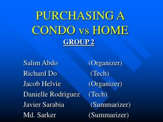 PURCHASING A  CONDO vs HOME